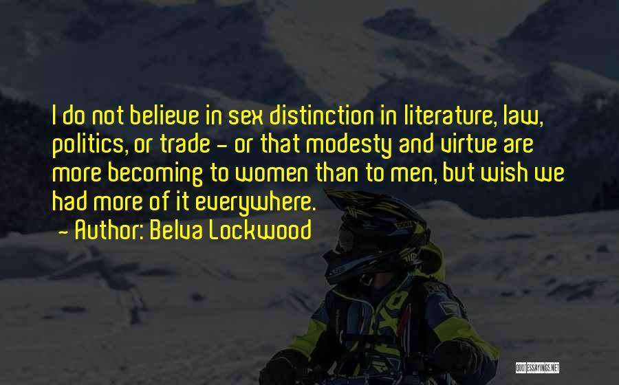 Belva Lockwood Quotes 1588398