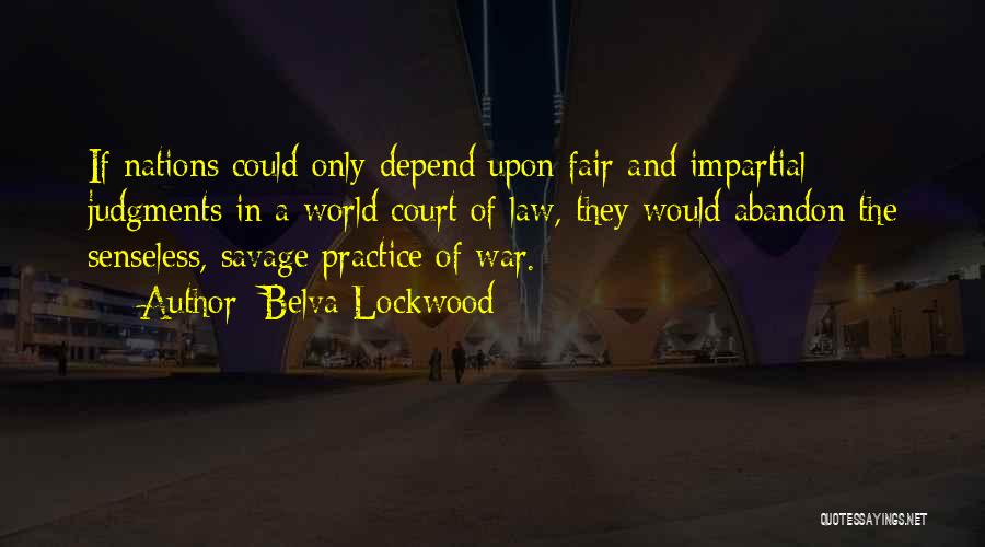 Belva Lockwood Quotes 2043430
