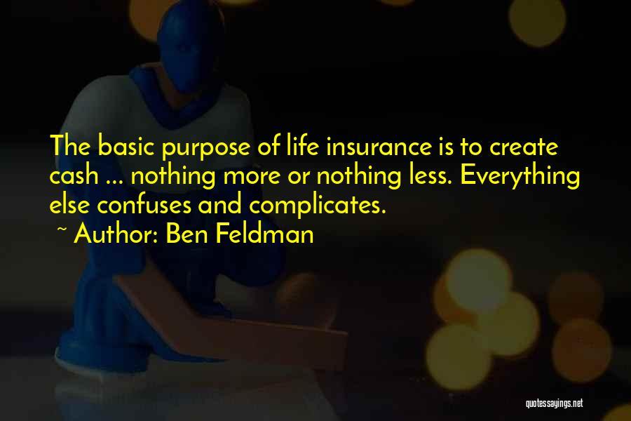 Ben Feldman Quotes 1005963