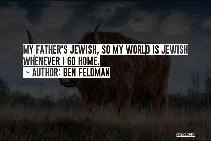 Ben Feldman Quotes 1041492