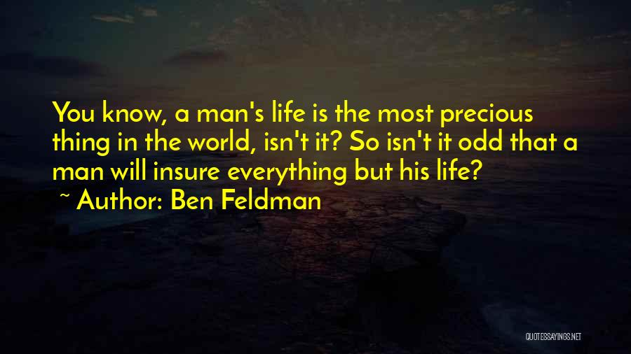 Ben Feldman Quotes 1107171