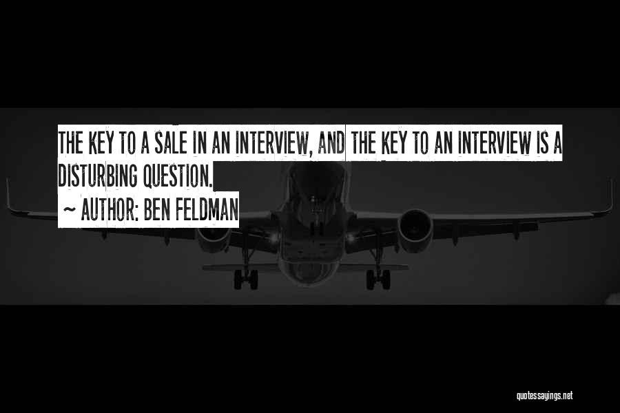 Ben Feldman Quotes 1245656