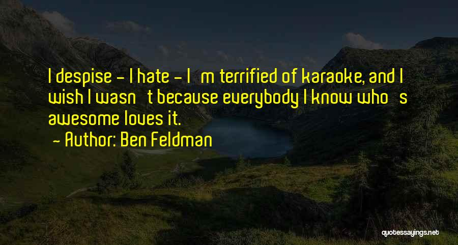 Ben Feldman Quotes 1344999