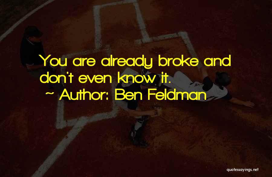 Ben Feldman Quotes 1355423