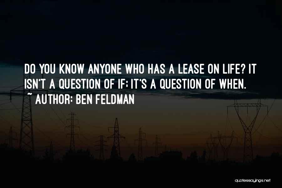 Ben Feldman Quotes 1358954