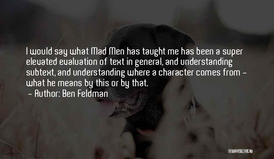 Ben Feldman Quotes 1394628