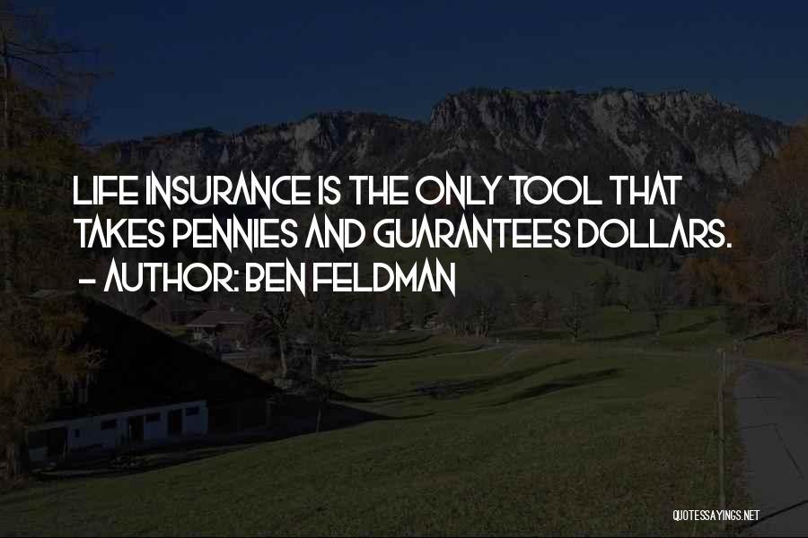 Ben Feldman Quotes 1498614