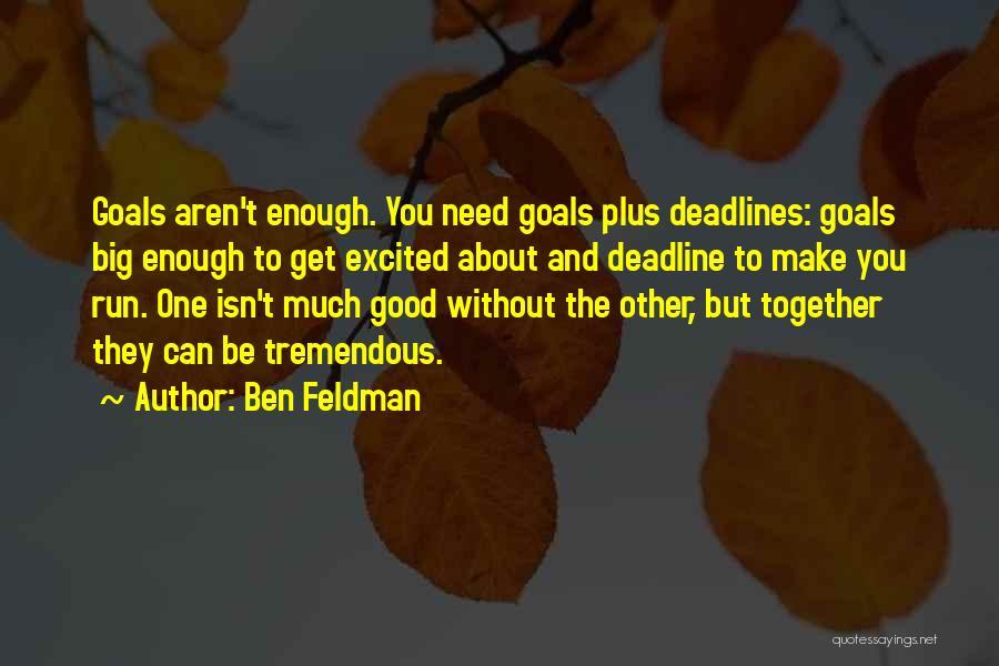 Ben Feldman Quotes 1584961