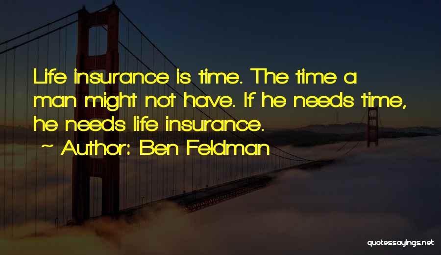 Ben Feldman Quotes 1630481
