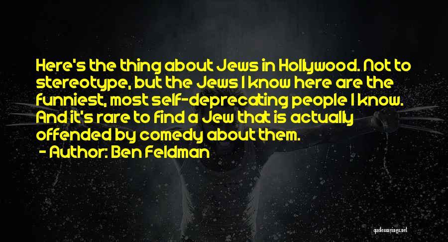 Ben Feldman Quotes 1648293