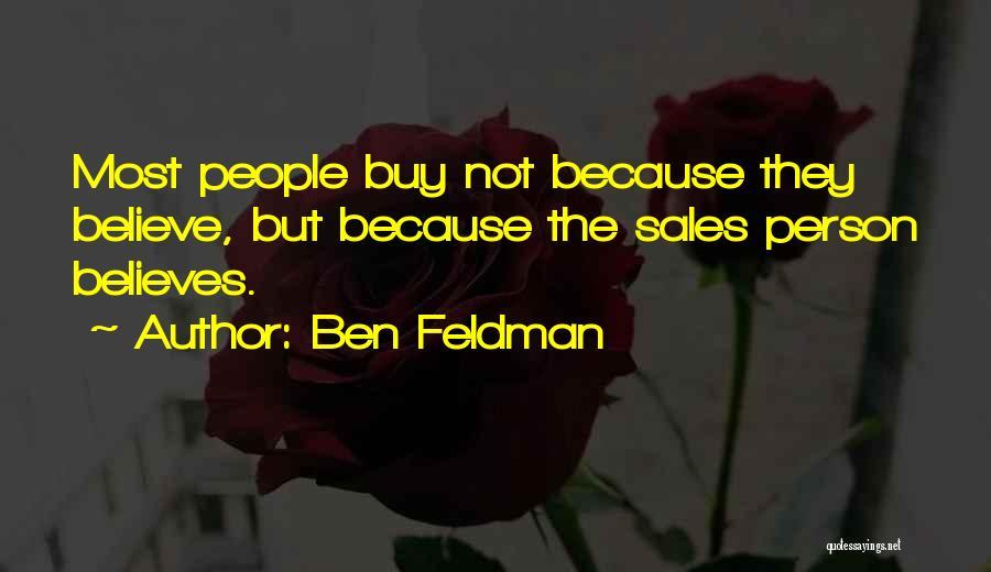 Ben Feldman Quotes 1689777