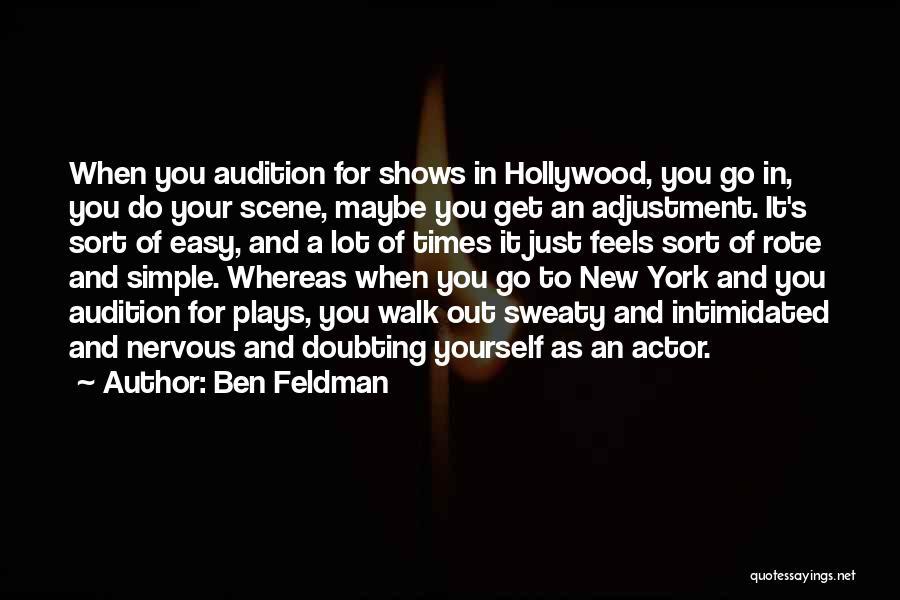 Ben Feldman Quotes 2146570