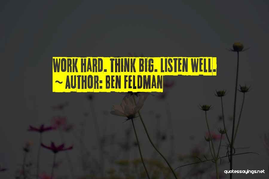 Ben Feldman Quotes 330203