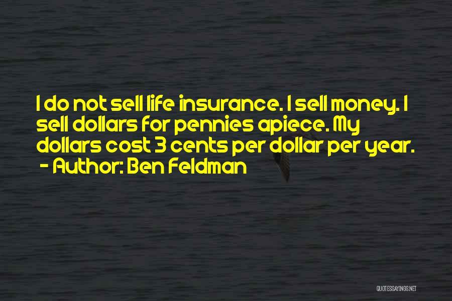 Ben Feldman Quotes 360635