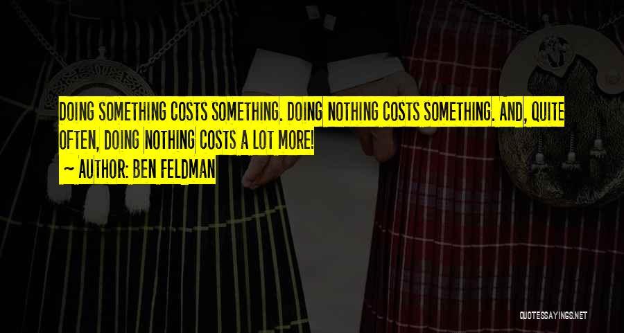 Ben Feldman Quotes 385727