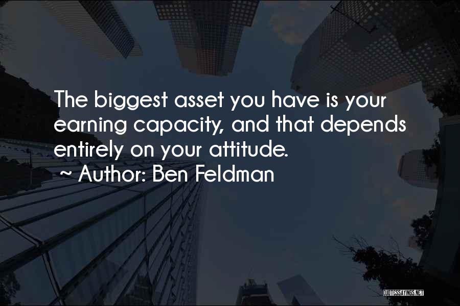 Ben Feldman Quotes 404842