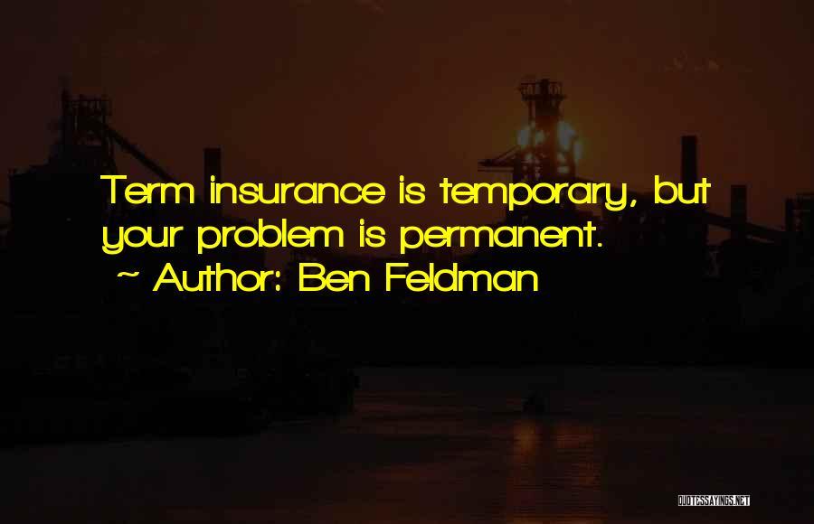 Ben Feldman Quotes 592077