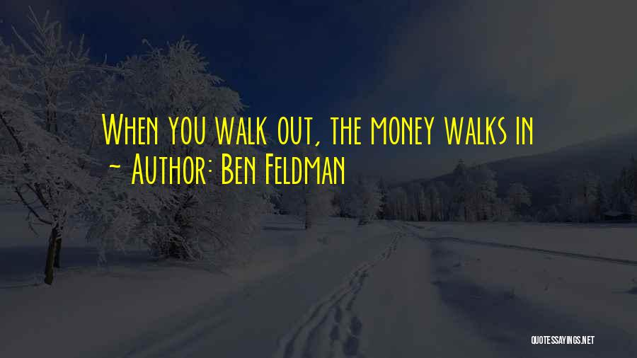 Ben Feldman Quotes 811227