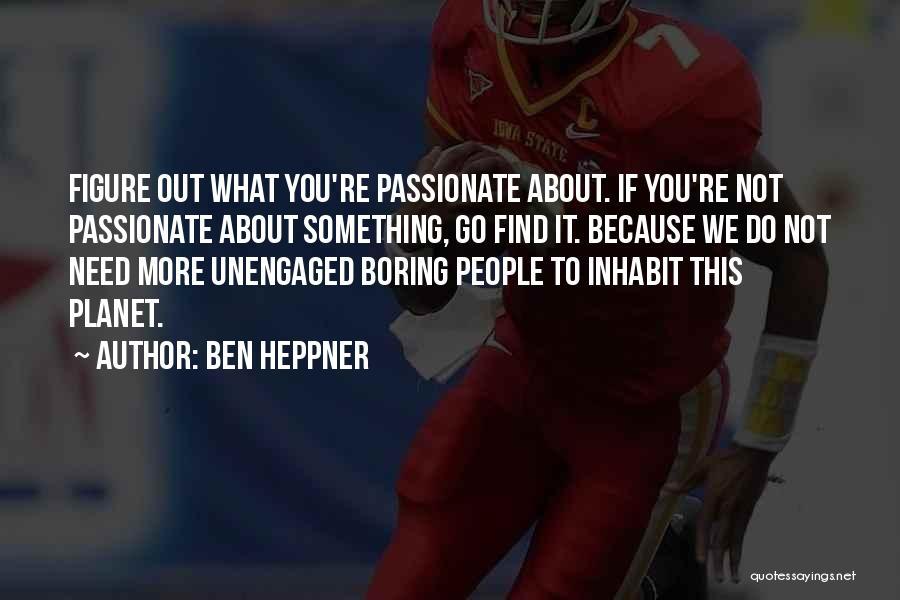 Ben Heppner Quotes 2209938