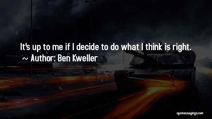 Ben Kweller Quotes 1760075