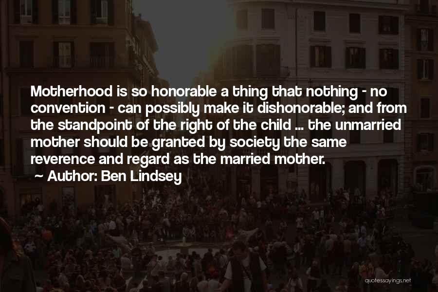 Ben Lindsey Quotes 1812341