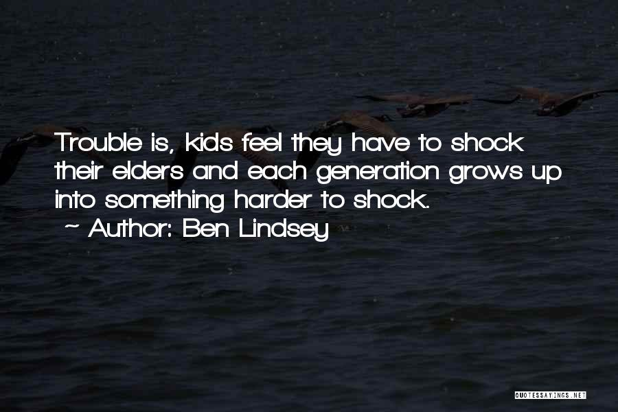 Ben Lindsey Quotes 1930083