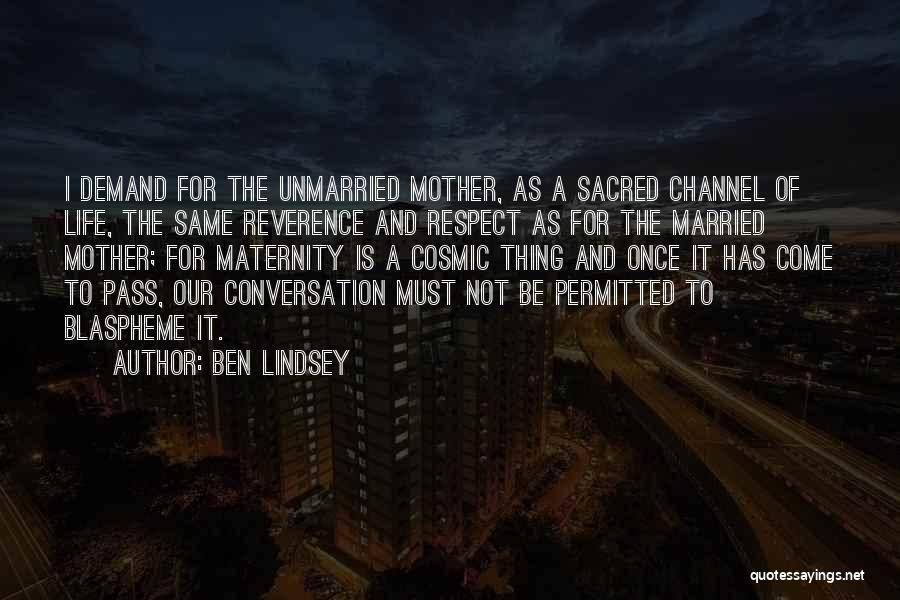Ben Lindsey Quotes 2003923