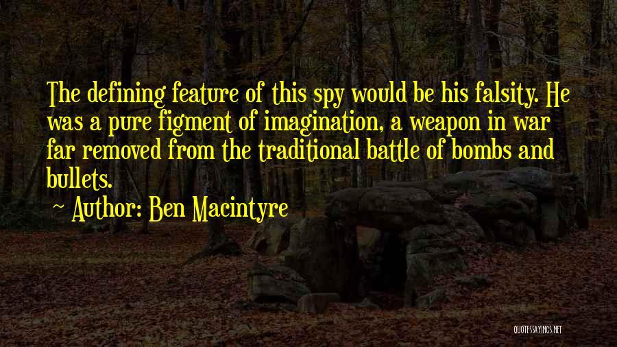 Ben Macintyre Quotes 1000228