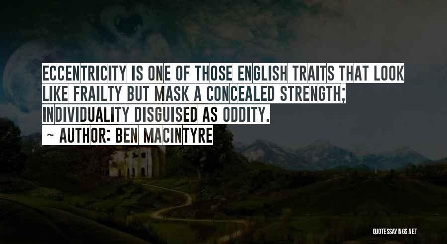 Ben Macintyre Quotes 1270755
