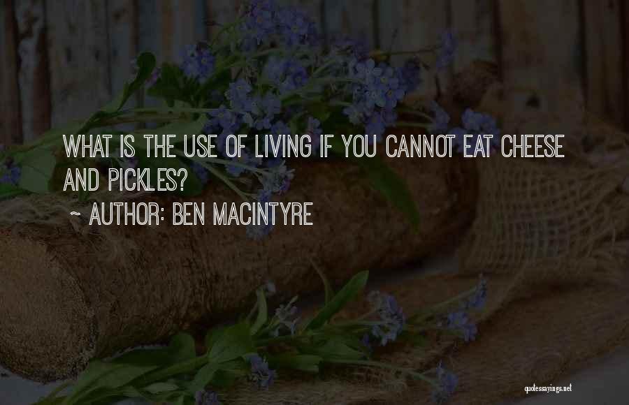 Ben Macintyre Quotes 141229