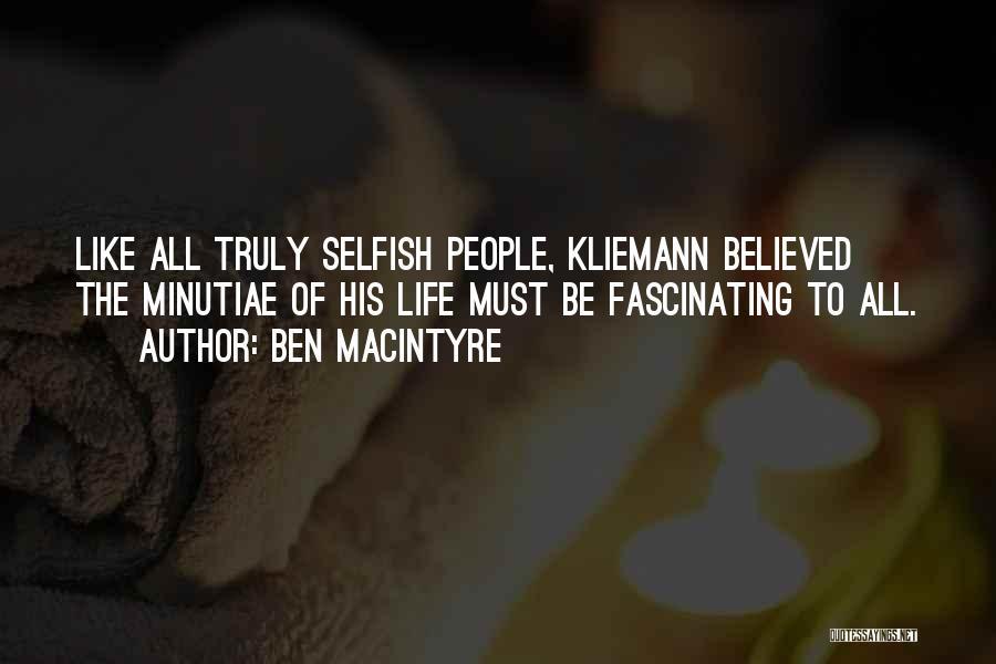 Ben Macintyre Quotes 1706501