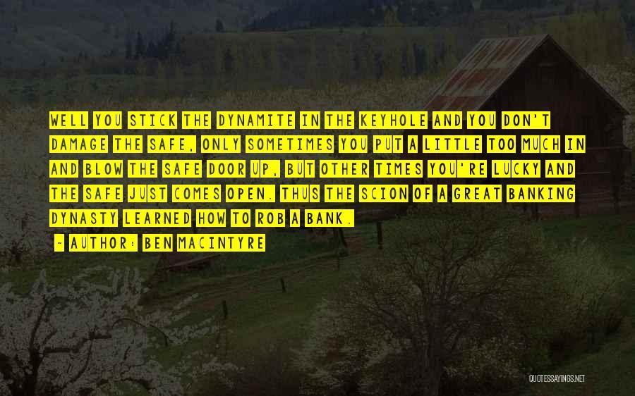 Ben Macintyre Quotes 1874196