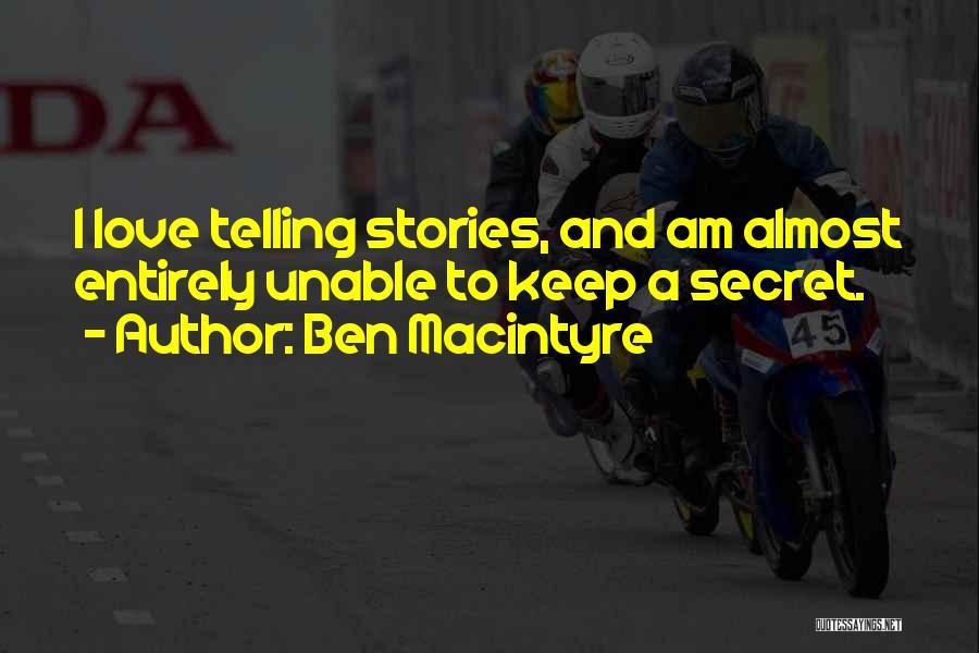 Ben Macintyre Quotes 1910258