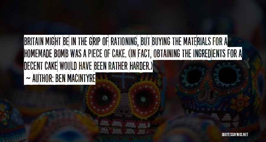 Ben Macintyre Quotes 306919