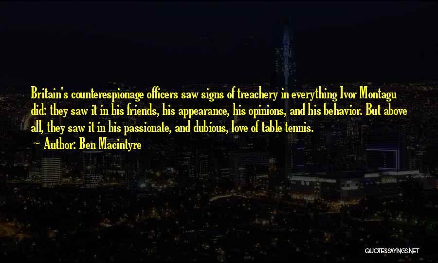 Ben Macintyre Quotes 485738