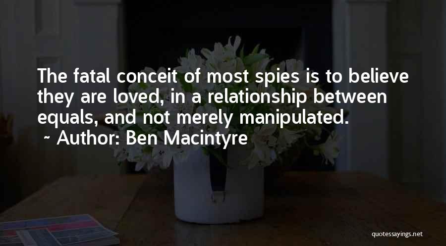 Ben Macintyre Quotes 74627