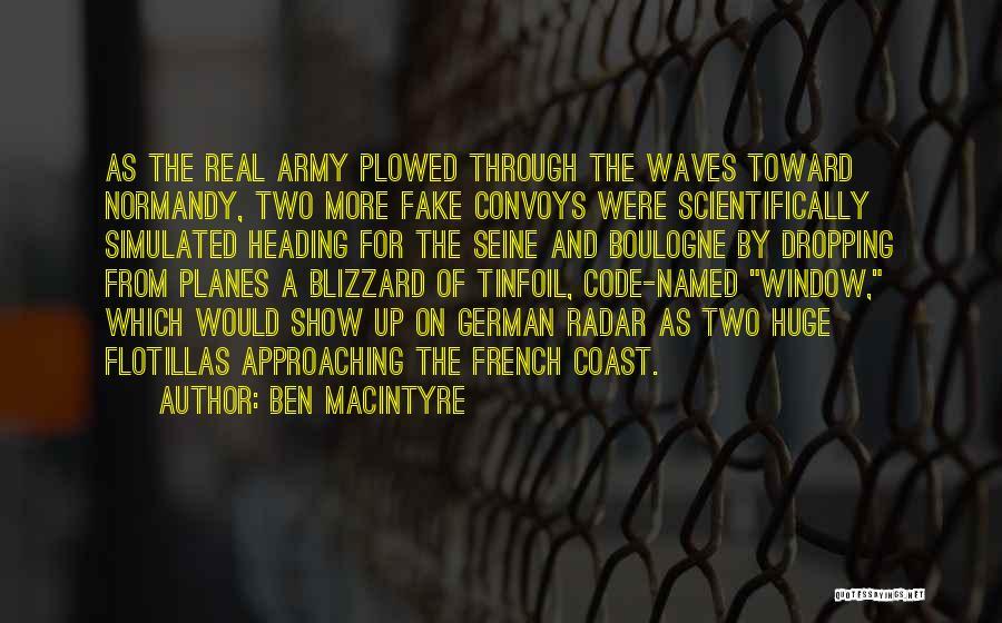 Ben Macintyre Quotes 802794