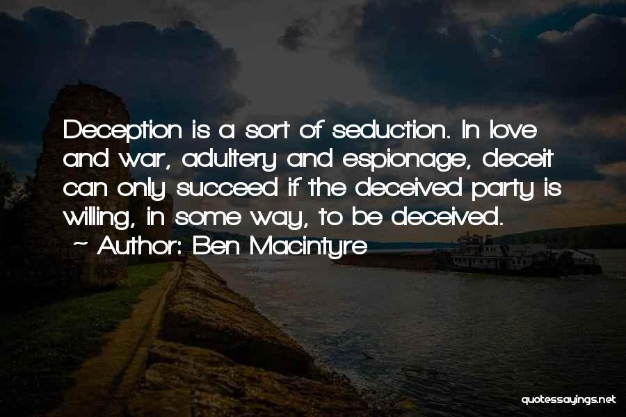 Ben Macintyre Quotes 88093