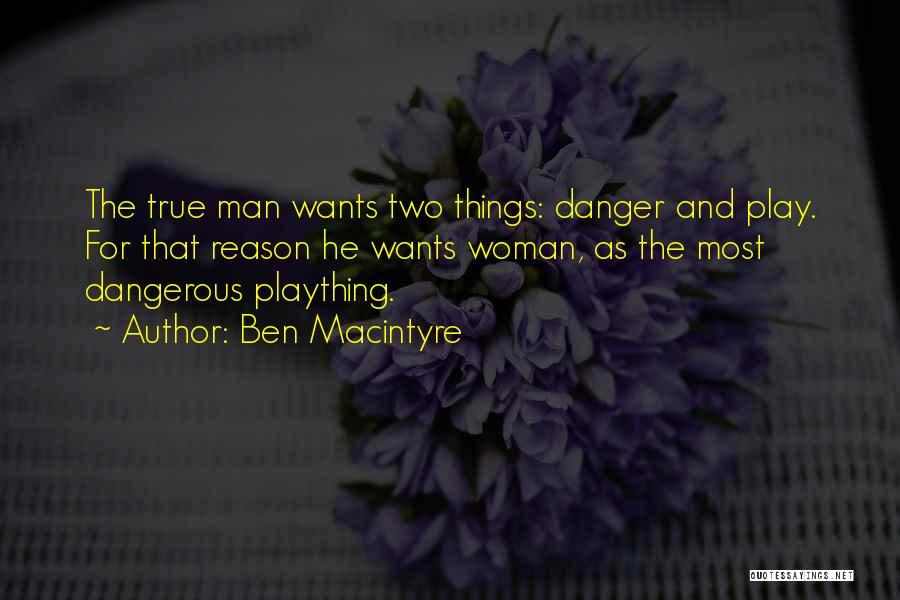 Ben Macintyre Quotes 923280