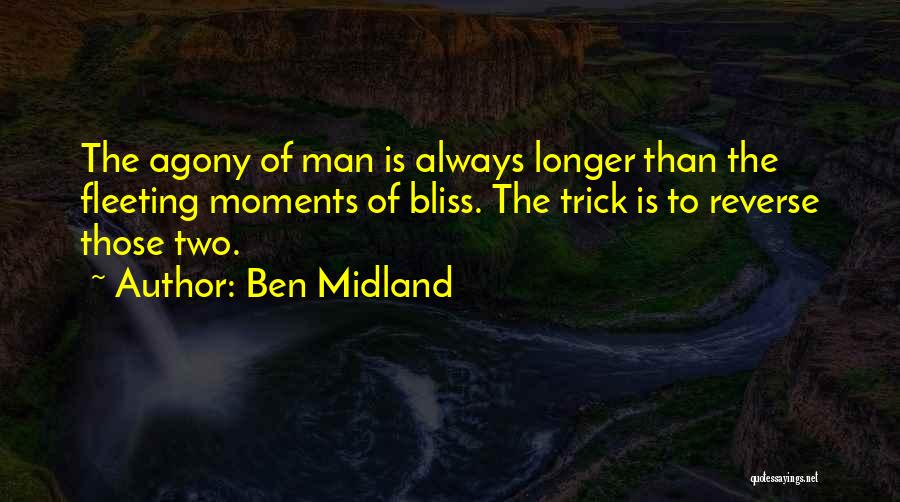 Ben Midland Quotes 668290