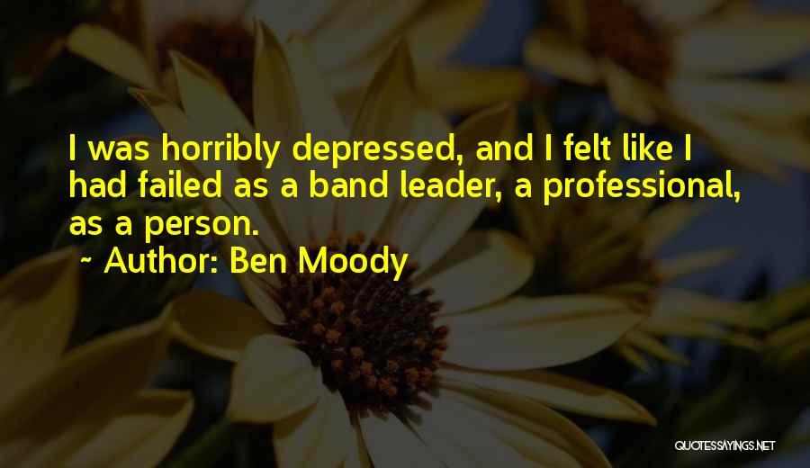 Ben Moody Quotes 1494366