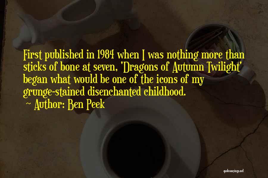 Ben Peek Quotes 2008892