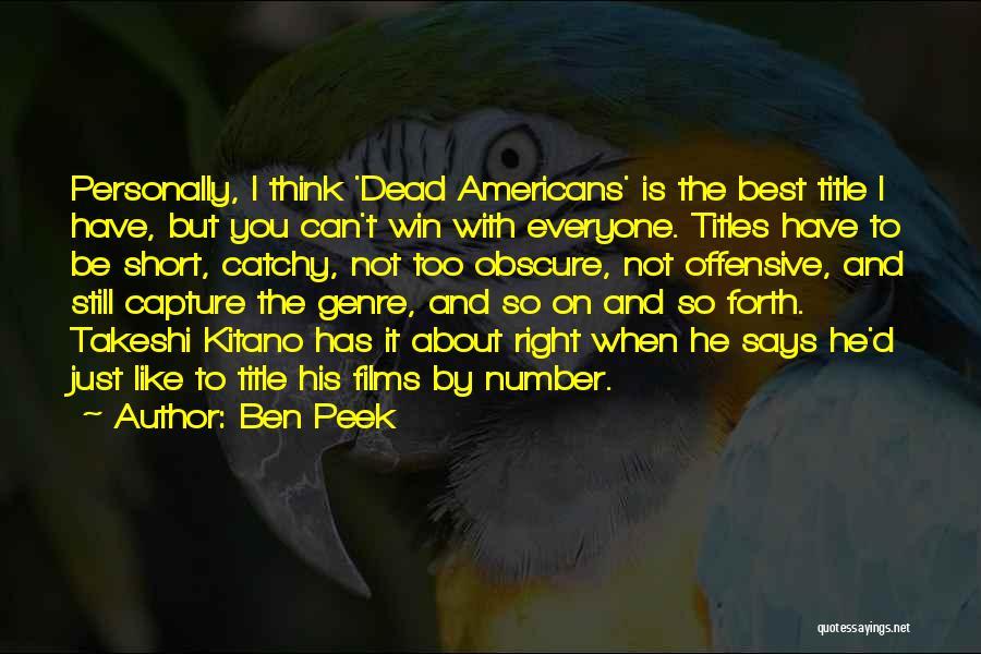 Ben Peek Quotes 345118