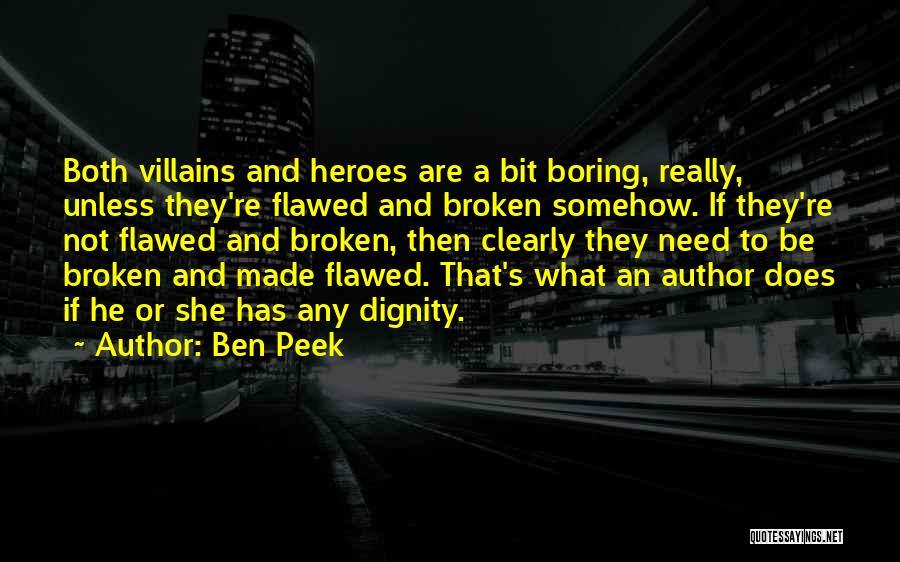 Ben Peek Quotes 439042