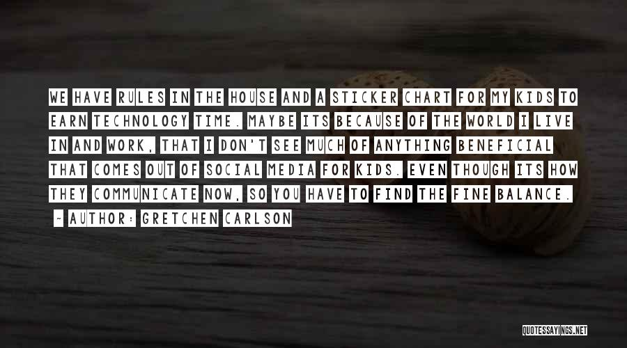 Beneficial Technology Quotes By Gretchen Carlson