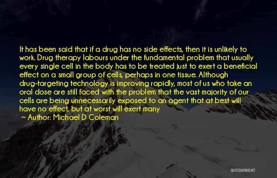 Beneficial Technology Quotes By Michael D Coleman