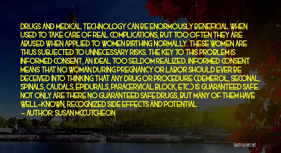 Beneficial Technology Quotes By Susan McCutcheon
