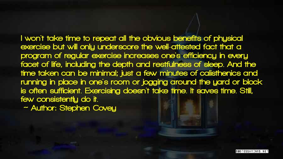 Benefits Of Physical Exercise Quotes By Stephen Covey