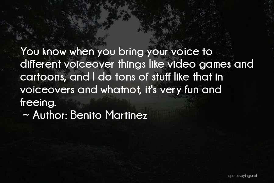 Benito Martinez Quotes 2156744