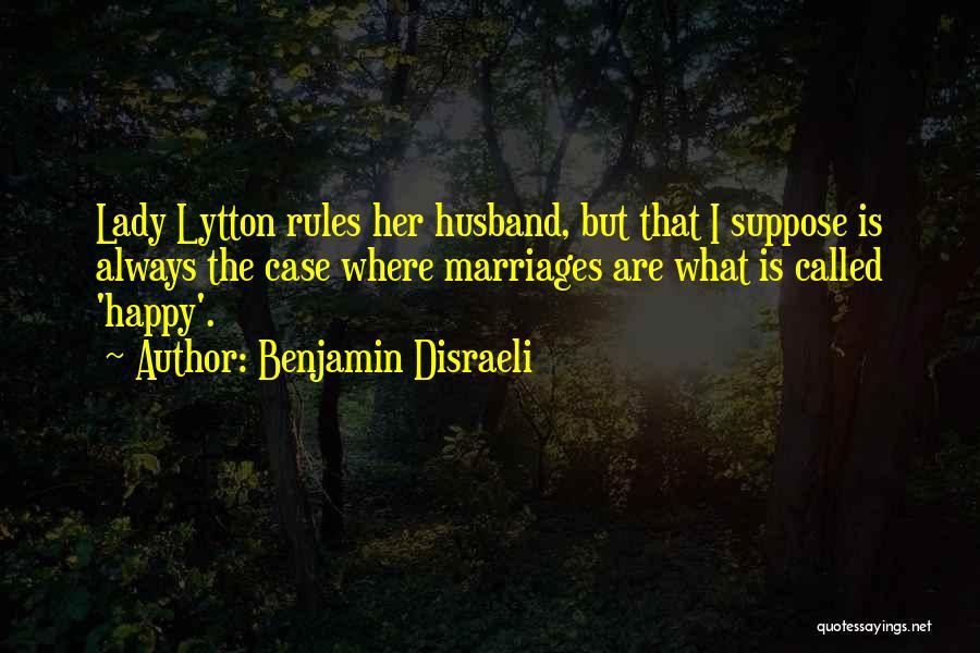 Benjamin Disraeli Quotes 1005789